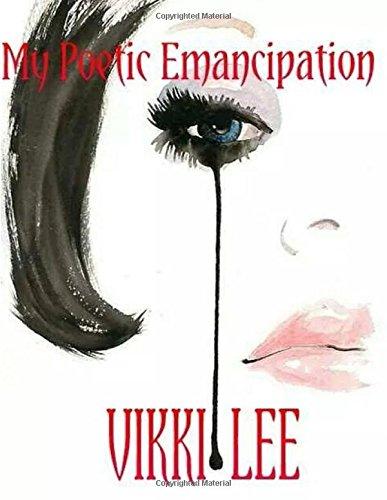 Read Online My Poetic Emancipation pdf epub