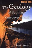 The Geology of Southern Vancouver Island, C. J. Yorath, 1550173626