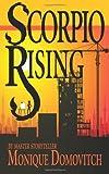 Scorpio Rising, Monique Domovitch, 1463790732