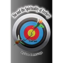 Sin and the Spirituality of Archery