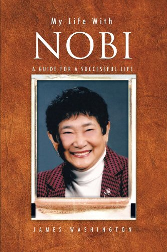 My Life With Nobi: A Guide For A Successful Life by Trafford Publishing