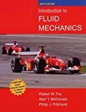 Introduction to Fluid Mechanics, Fox, Robert W. and McDonald, Alan T., 0471202312