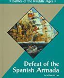 Defeat of the Spanish Armada, William W. Lace, 1560064587