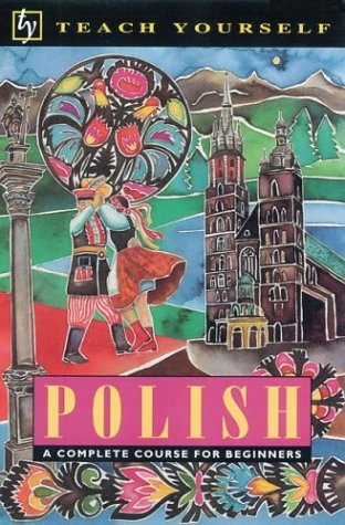 Teach Yourself Polish Complete Course (Teach Yourself (McGraw-Hill))