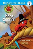 More Snacks!: A Thanksgiving Play (Ready-To-Read)