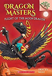 Flight of the Moon Dragon: A Branches Book (Dragon Masters #6) (Dragon Masters. Scholastic Branches)