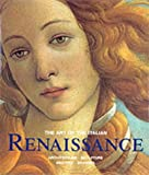 The Art of the Italian Renaissance: Architecture, Sculpture, Painting, Drawing