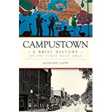 Campustown: A Brief History of the First West Ames
