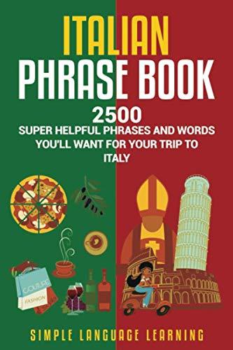 Italian Phrase Book: 2500 Super ...
