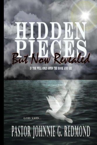 Hidden Pieces But Now Revealed