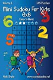 Search : Mini Sudoku For Kids 6x6 - Easy to Hard - Volume 1 - 145 Puzzles