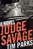 Judge Savage, Tim Parks, 1559706910