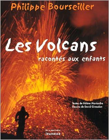 Livres En Ligne Pdf A Telecharger Les Volcans Racontes Aux
