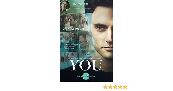 You: A Novel (Lifetime) (English Edition) eBook: Caroline Kepnes: Amazon.es: Tienda Kindle