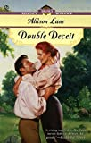 Double Deceit, Allison Lane, 0451198549