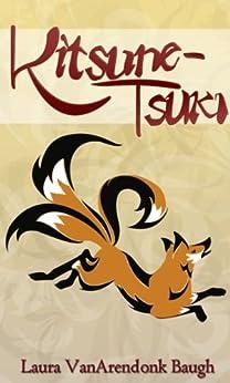 Image result for Kitsune-Tsuki (Kitsune Tales Book 1)