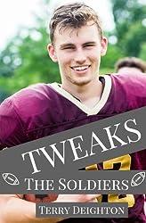 Tweaks: The Soldiers (Volume 4)