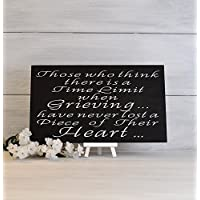 Memorial Gift, Grief Gift, Grief Sign,Time Limit When Grieving, Condolences, heaven Sign,In Memory, Grief Saying, Bereavement Sign