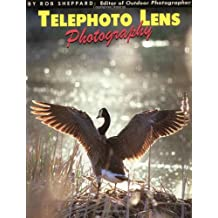 Telephoto Lens Photography (Amherst Media's Photo-Imaging Series)