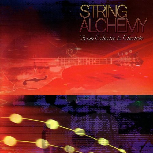String Alchemy: From Eclectic ...