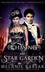 Chasing the Star Garden (Airship Racing Chronicles Book 1)