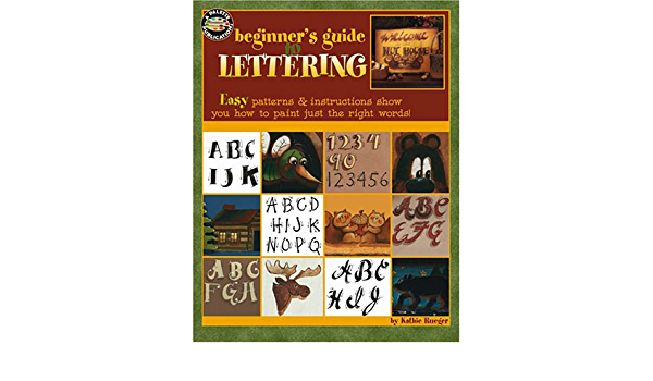 Beginners Guide to Lettering by Kathie Rueger