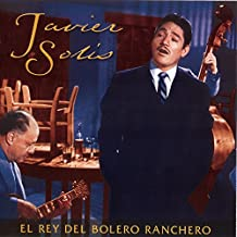 El Rey Del Bolero Ranchero