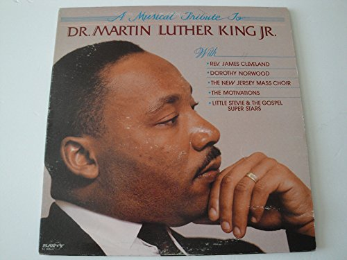A Musical Tribute To Dr. Martin Luther King Jr. Vinyl Lp Savoy Records SL 14764 W/ Rev. James Cleveland, Dorothy Norwood, The Motivations, Little Stevie & The Gospel Super Stars (A Tribute To Dr Martin Luther King)