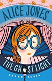 Alice Jones: The Ghost Light (Alice Jones 2)