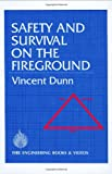 Safety and Survival on the Fireground, Dunn, Vincent, 0912212233