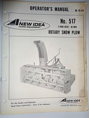 New Idea *517 Rotary Snow Plow Blower Parts, Operators Owners Manual Original RS514 5/78