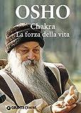 Chakra : la forza della vita