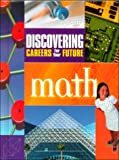 Discovering Careers in Your Future/Math, , 0894343238