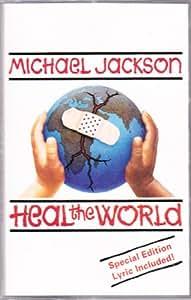 Heal the World / She Drives Me Wild