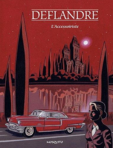 L'Accessoiriste (Bandes dessinées) (French Edition)