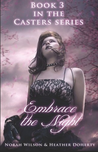 Read Online Embrace the Night (Casters) (Volume 3) ebook