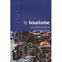 Le tourisme - Un phénomène économique - 6e édition