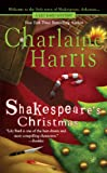 """Shakespeare's Christmas (Lily Bard Mysteries, Book 3)"" av Charlaine Harris"