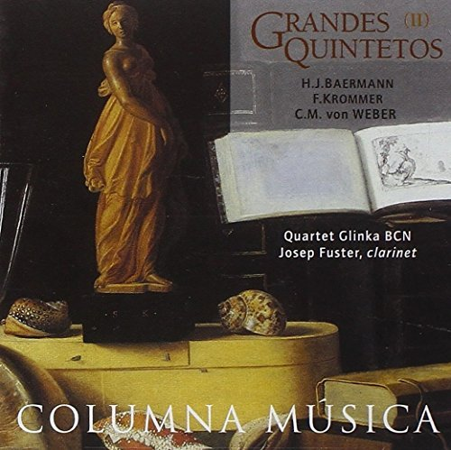 Henrich Baermann / Franz Krommer / Carl Maria von Weber: Clarinet Quintet in E-flat Major, Op.23 / Clarinet Quintet in B-flat Major, Op.95 / Clarinet Quintet in B-flat Major, Op.34 by Josep Fuster