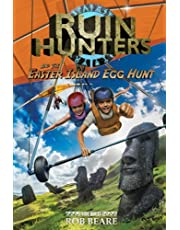 Ruin Hunters and the Easter Island Egg Hunt