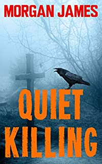 Quiet Killing by Morgan James ebook deal