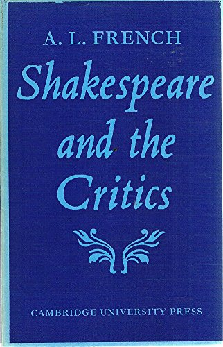 Shakespeare and the Critics A. L. French
