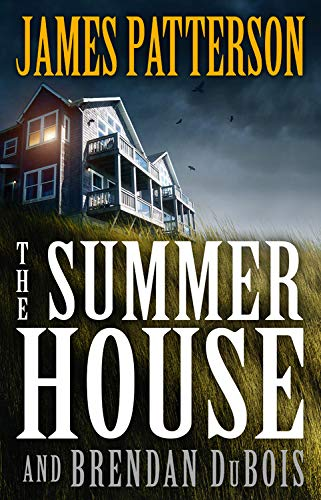 Book cover from The Summer House by James Patterson