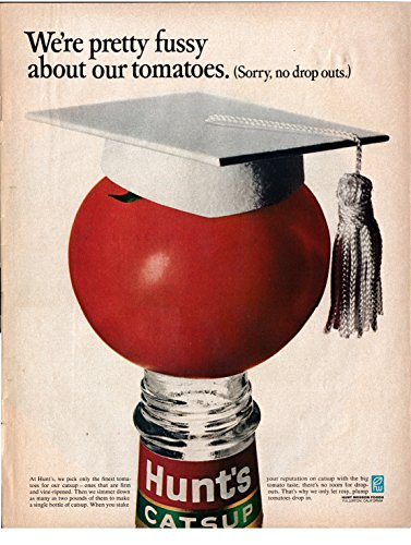 1967 Hunts Tomato Catsup Original 13.5 * 10.5 Magazine Ad-We're Fussy about Tomatoes (Ad Hunts Tomato)