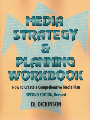 Media Strategy & Planning Workbook: How to Create a Comprehensive Media Plan