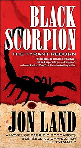 Book Black Scorpion: The Tyrant Reborn (Michael Tiranno The Tyrant)