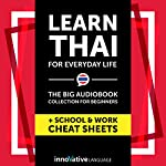Learn Thai for Everyday Life: The Big Audiobook Collection for Beginners |  Innovative Language Learning LLC