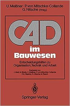 Book CAD im Bauwesen: Entscheidungshilfen zu Organisation, Technik und Arbeit