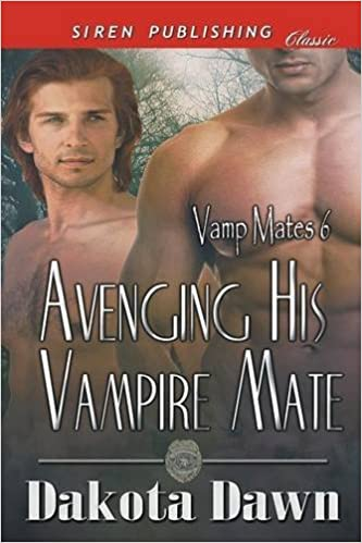 Avenging His Vampire Mate [Vamp Mates 6] (Siren Publishing