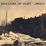 Kingdom of Dust by Jakko M. Jakszyk